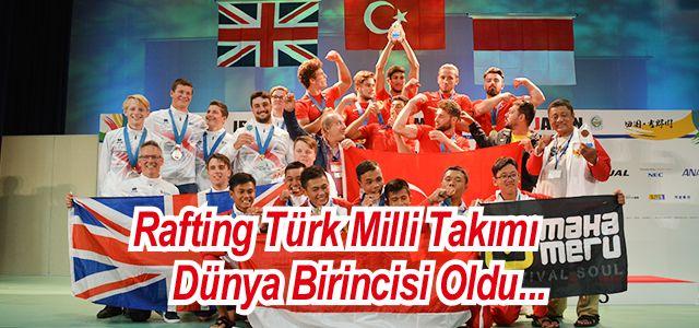 Rafting Türk Milli Takımı Japonya'da Dünya Şampiyonu Oldu