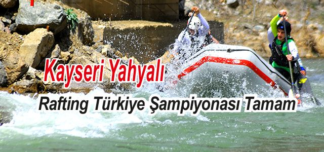 Rafting Türkiye Şampiyonası 1. Ayağı Sona Erdi