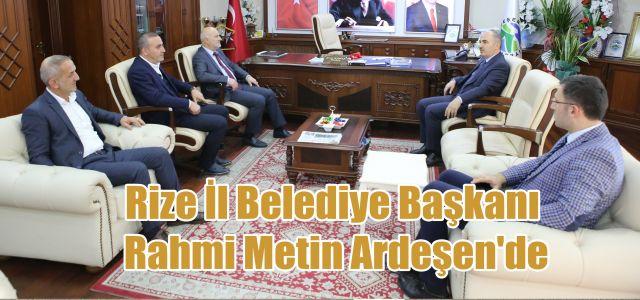 Rize Belediye Başkanı Metin'den Başkan Kahya'ya Ziyaret