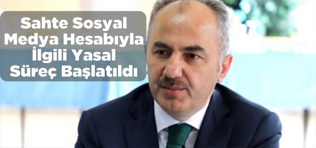 Rize Belediye Başkanı Metin adına açılan sahte sosyal medya hesabıyla ilgili yasal süreç başlatıldı