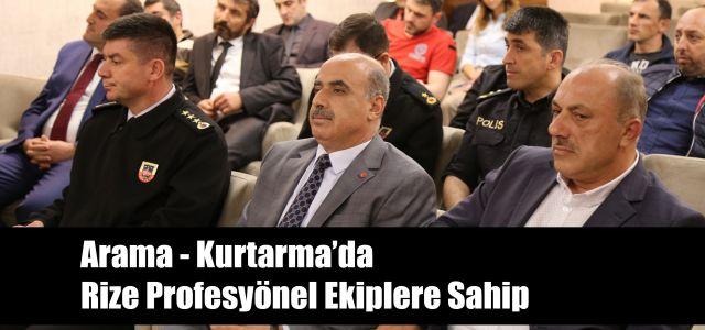 Rize Valisi Kemal Çeber, Arama-Kurtarma Ekipleri İle Bir Araya Geldi