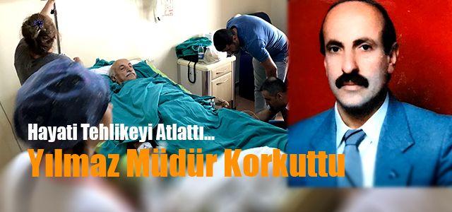 Rize'de Ameliyat Olan Yılmaz Müdür Tehlikeyi Atlattı