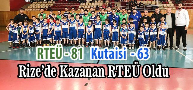 RTEÜ Erkek Basket Takımımız Gürcistan Kutaisi Üniversitesi Takımıyla Karşılaştı