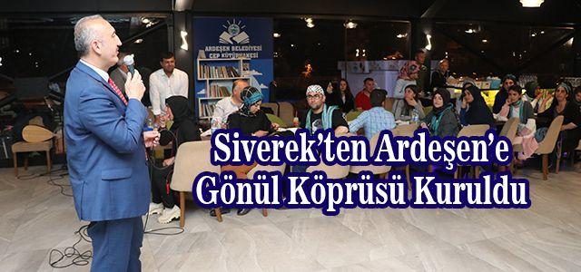 Siverek'ten Ardeşen'e Gönül Köprüsü Kuruldu