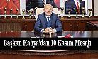 """Ardeşen Belediye Başkanı Avni Kahya """"10 Kasım Mesajı"""""""