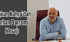 Ardeşen Belediye Başkanı Avni Kahya'dan Bayram mesajı