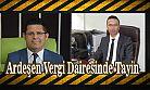 Ardeşen Vergi Dairesi Müdürü İstanbul'a Tayin Oldu