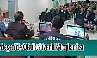 Ardeşen'de Okul Güvenlik Toplantısı