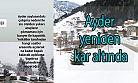 Ayder Yaylasına Yeniden Kar Geldi