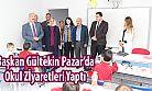 Başkan Gültekin Okul Ziyaretlerini Sürdürüyor