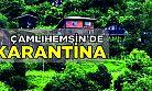 Çamlıhemşin'de Karantina