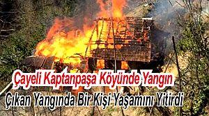 Çayeli'nde Ahşap Evde Çıkan Yangında 1 Kişi Öldü