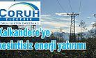 ÇORUH EDAŞ'tan Kalkandere'ye kesintisiz enerji yatırımı