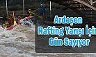 Doğu ve Güneydoğu'dan sporcular Rafting eğitimleri için Rize Ardeşen'de