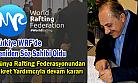 Dünya Rafting Federasyon Seçimlerinde Türkiye'nin Ağrılığı Hissedildi