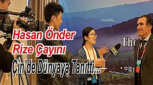Hasan Önder'den Çin'e Çay Çıkartması