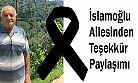 İslamoğlu Ailesinden Teşekkür Paylaşmış