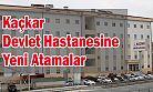 Kaçkar Devlet Hastanesine Yeni Atamalar