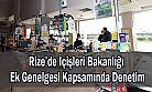 Rize'de İçişleri Bakanlığı Ek Genelgesi Kapsamında Denetim