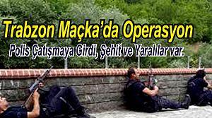 Trabzon Maçka terör saldırısı
