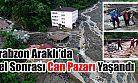 Trabzon'un Araklı ilçesinde yoğun sağanak nedeniyle bazı ev ve iş yerlerini su bastı.