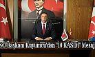 "TSO Başkanı Kuyumcu'dan ""10 KASIM"" Mesajı"