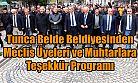 Tunca Belediye Başkanı Meclis Üyelerine ve Muhtarlarına Teşekkür Programı Düzenledi