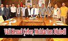 Vali Kemal Çeber, Muhtarları Dinledi
