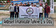 Ardeşen Belediyesi Kanocuları Türkiye