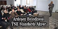 Ardeşen Belediyesi TSE Standartlarında
