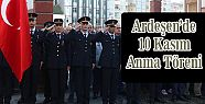 Ardeşen'de 10 Kasım Ata'yı Anma Töreni