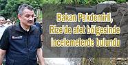Bakan Pakdemirli, Rize'de afet bölgesinde