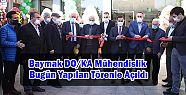 Baymak DO/KA Mühendislik Açıldı
