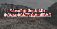 Orta ve Doğu Karadeniz'de Beklenen Şiddetli