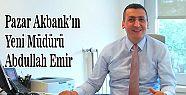 Pazar Akbank'ın Yeni Müdürü Abdullah