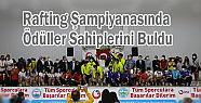 Rafting Türkiye Şampiyonasında Kupalar
