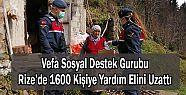 Vefa Sosyal Destek Gurubu, Rize'de 1600