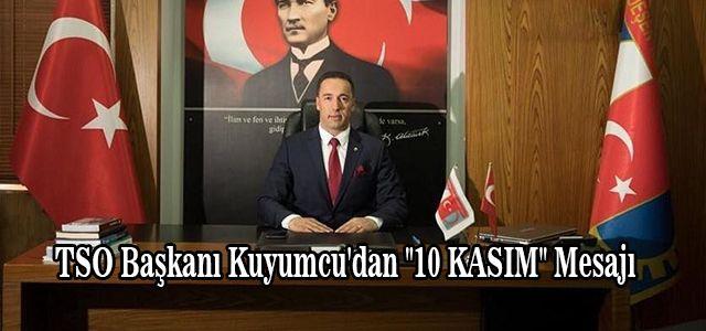 TSO Başkanı Kuyumcu'dan