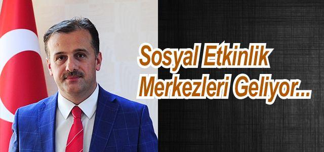Türkiye genelinde sosyal etkinlik merkezleri açılacak