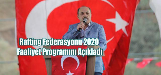 Türkiye Rafting Federasyonu 2020 Yılı Faaliyet Programını Açıkladı