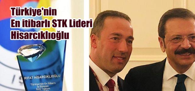 Türkiye'nin En itibarlı STK Lideri Hisarcıklıoğlu Seçildi