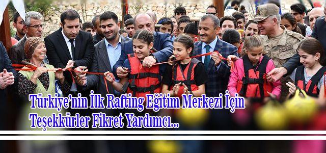 Türkiye'nin ilk Rafting eğitim merkezi Tunceli'de açıldı.
