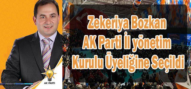 Zekeriya Bozkan, AK Parti İl yönetim Kurulu Üyeliğine Seçildi.